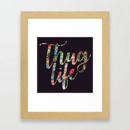 Thug Life Dark Framed Art Print