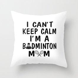 I'M A BADMINTON MOM Throw Pillow