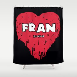 Love Fran Shower Curtain