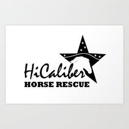 High Caliber Horse Rescue Art Print