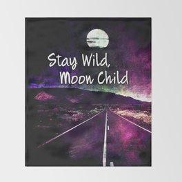 441 Stay Wild Moon Child Throw Blanket