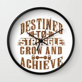 Destined To Struggle Grow Achieve Bronze Wall Clock