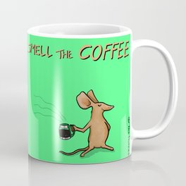 Wake up & smell the coffee Coffee Mug
