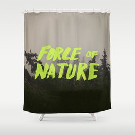 Force of Nature x Cloud Forest Shower Curtain