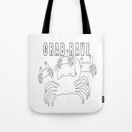 Crab Rave - Meme Tote Bag