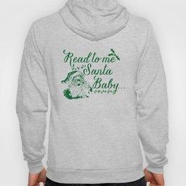 Santa Baby - Gree Hoody