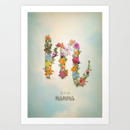 "Floral Monogram M - ""M is for mamma"" - Mother's Day gifts Art Print"