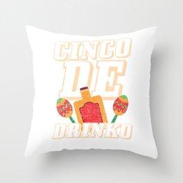 Cinco De Drinko Funny Distressed Cinco De Mayo T-Shirt Throw Pillow