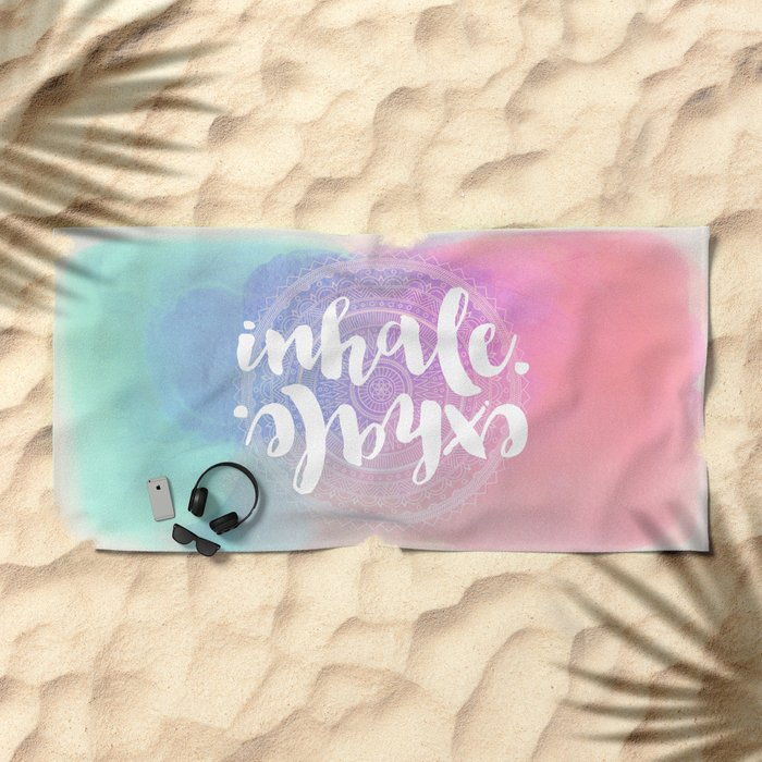 Inhale Exhale Beach Towel