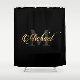 Name and initial of a boy Michael in golden letters Shower Curtain