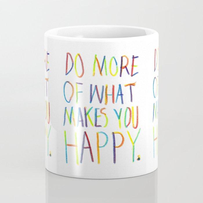 Positive Quote Coffee Mug