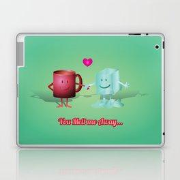 You Melt Me Away... Laptop & iPad Skin