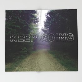 Keep Going Throw Blanket