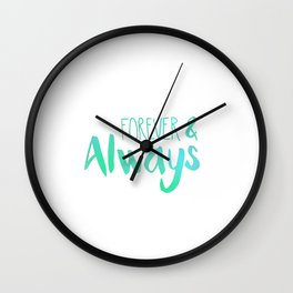Forever & Always Wall Clock