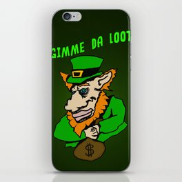 Hav' yer pot o'gold, Gimme da loot! iPhone Skin