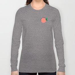 You're A Peach Long Sleeve T-shirt