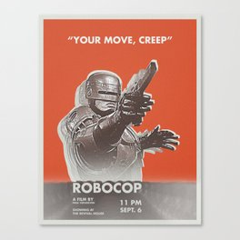 your move, creep Canvas Print