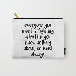 SKAM - Everyone you meet is fighting a battle you know nothing about Carry-All Pouch