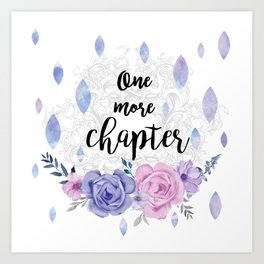 One more chapter - Flower Drops white watercolor illustration Art Print