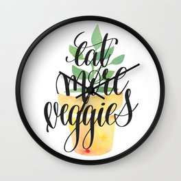 Eat More Veggies Quote Wall Clock