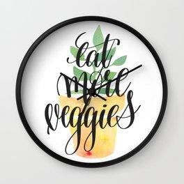 Eat More Veggies Quote Wall Clock