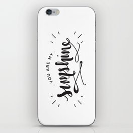You Are My Sunshine Lettering iPhone Skin