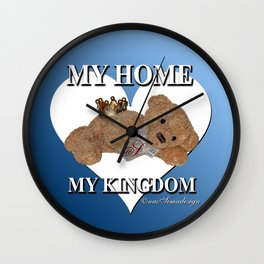 My Home, My Kingdom - Blue Wall Clock