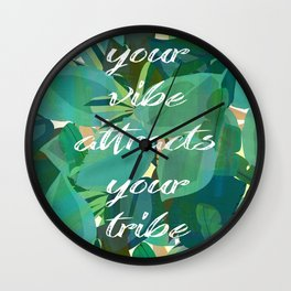 Your vibe attracts your tribe jungle boho leaf collage print Wall Clock