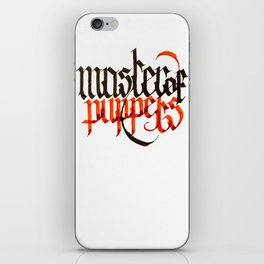 Master of Puppets - Blackletter Calligraphy iPhone Skin