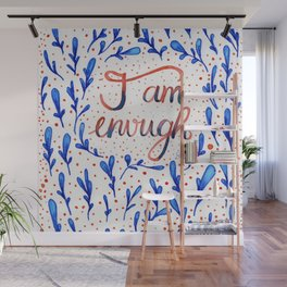 I'M ENOUGH Wall Mural