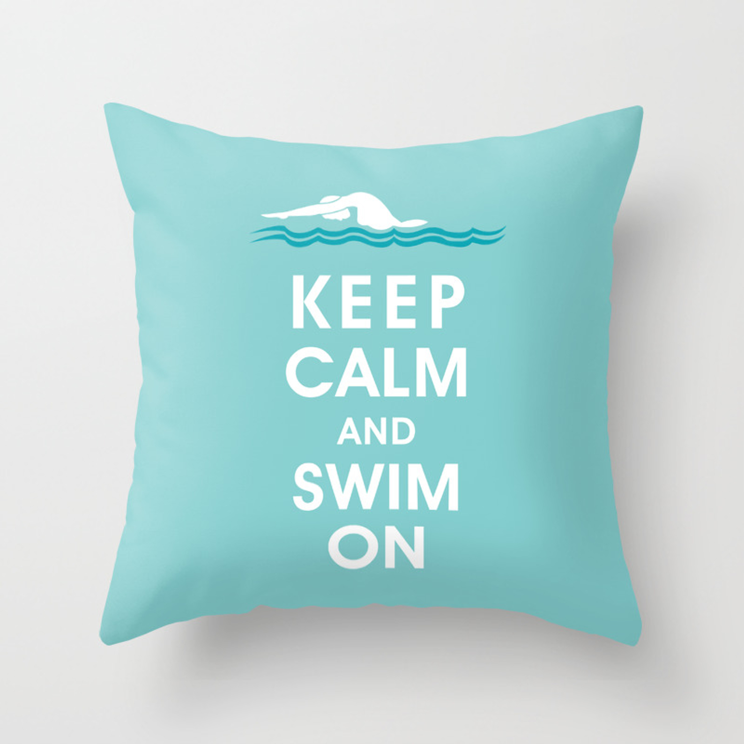 Keep Calm And Swim On For The Love Of Swimming Throw Pillow By Keepcalmshop Society6
