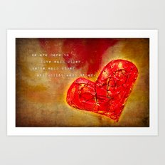 we are here to love Art Print