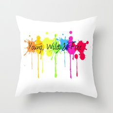Young, Wild and Free Throw Pillow