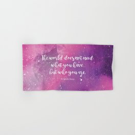 The world does not need what you have, but who you are. St Edith Stein Hand & Bath Towel