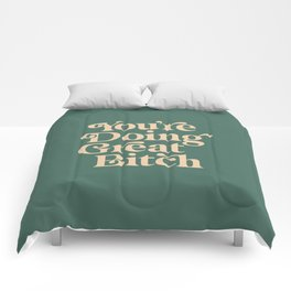 YOU'RE DOING GREAT BITCH vintage green cream Comforters