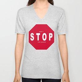 Don't Stop Unisex V-Neck