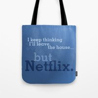 netflix Tote Bags featuring But Netflix by Matthew Hall
