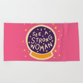 I see a strong woman Beach Towel