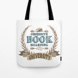 Obsessive Book Hoarding University Tote Bag