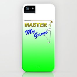 Master of My Game iPhone Case