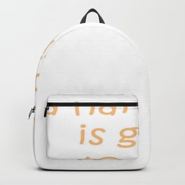 A Hard Man Is Good To Find Backpack
