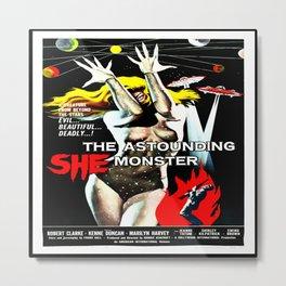 The Astounding She Monster Metal Print