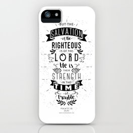 Psalm 37:39 iPhone Case