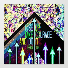 RISE UP TAKE COURAGE AND DO IT Colorful Geometric Floral Abstract Painting Christian Bible Scripture Canvas Print