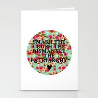 patriarchy Stationery Cards featuring Smash the, Crush the, Dismantle the by Hannah E. (TUB)