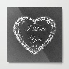 I Love You Valentine Chalkboard Metal Print