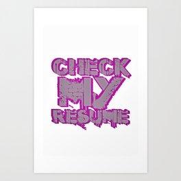 Check My Resume Art Print