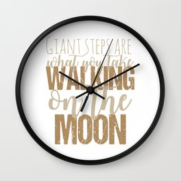Walking on the moon Wall Clock