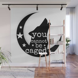 You Cannot Be Caged Wall Mural