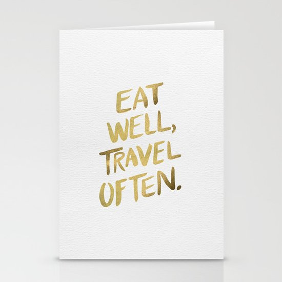 Eat Well Travel Often on Gold Stationery Cards